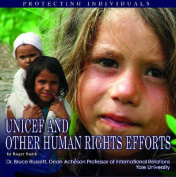 UNICEF and Other Human Rights Efforts