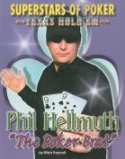 Phil 'the Poker Brat' Hellmuth (Superstars of Poker