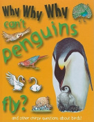 Why Why Why Can't Penguins Fly?