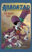 Abadazad: The Dream Thief
