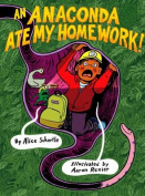 An Anaconda Ate My Homework!