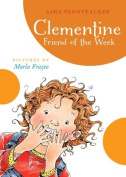Clementine, Friend of the Week (Clementine