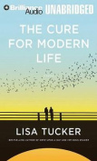 The Cure for Modern Life [Audio]