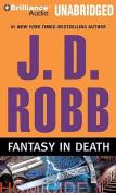 Fantasy in Death (In Death) [Audio]