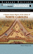 American Book 425205 A Primary Source History of the Colony of North Carolina  [Audio]