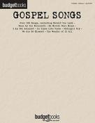 Gospel Songs (Budget Books)