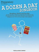 A Dozen a Day Songbook, Preparatory