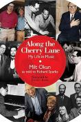 Along the Cherry Lane