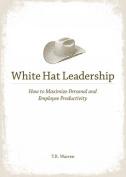 White Hat Leadership