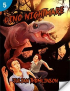 Dinosaur Nightmare Graded Reader Page Turner A2 900 Headwords