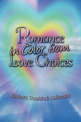 Romance in Color from Love Choices