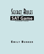 Secret Rules of the SAT Game