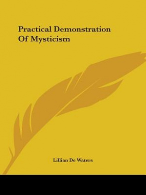 Practical Demonstration of Mysticism