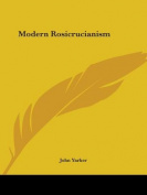 Modern Rosicrucianism