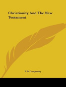 Christianity and the New Testament