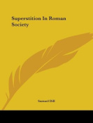 Superstition in Roman Society