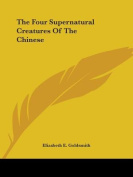 The Four Supernatural Creatures of the Chinese