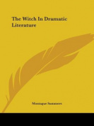 The Witch in Dramatic Literature