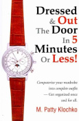 Dressed & Out the Door in 5 Minutes or Less!