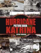 Hurricane Katrina Picture Book