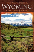 Wyoming: A Personal Journey