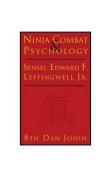 Ninja Combat and Psychology