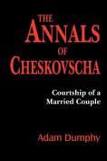 The Annals of Cheskovscha