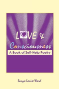 Love and Consciousness