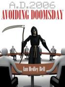 A D. 2006 Avoiding Doomsday