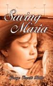 Saving Maria