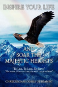Inspire Your Life And Soar The Majestic Heights