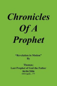 Chronicles Of A Prophet