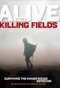 Alive in the Killing Fields