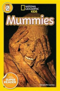 Mummies (National Geographic Readers