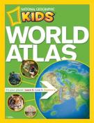 """National Geographic"" Kids World Atlas"