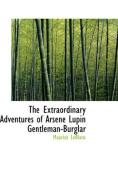 The Extraordinary Adventures of Arsene Lupin Gentleman-Burglar