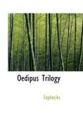 Oedipus Trilogy