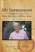 My Impressions