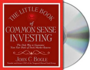 The Little Book of Common Sense Investing [Audio]