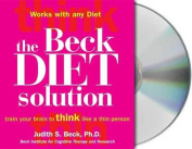 The Beck Diet Solution [Audio]