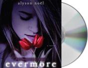 Evermore (Immortals  [Audio]