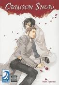 Crimson Snow: Volume 1: (Yaoi)