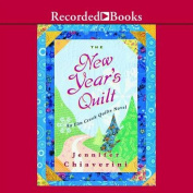 The New Year's Quilt (Elm Creek Quilts Novels  [Audio]