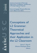AAUSC 2008: Conceptions of L2 Grammar