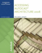 AutoCAD 2008 for Architecture [With CDROM]