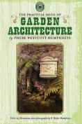 Practical Book of Garden Architecture