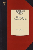 Theory and Practice of Physic V1