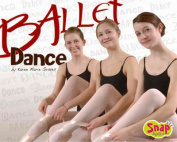 Ballet Dance (Snap Books)