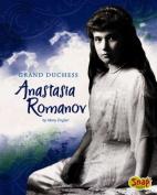 Grand Duchess Anastasia Romanov (Snap Books