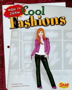 How to Draw Cool Fashions